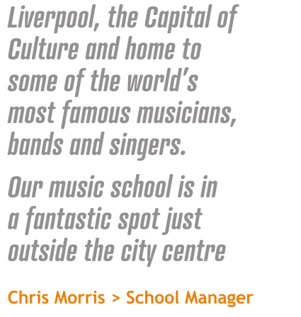 Music Lessons Liverpool Quote